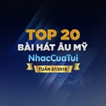 top 20 bai hat au my tuan 07/2018 - v.a