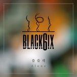 alone (single) - black6ix