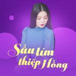 sau tim thiep hong - v.a
