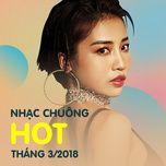 nhac chuong hot thang 03/2018 - v.a