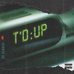 t'd up (single) - rae sremmurd