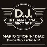 fusion dance (club mix) (single) - mario smokin' diaz