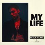 my life (single) - black atlass