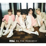 do you remember (japanese single) - b1a4