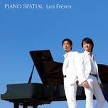 piano spatial - les freres