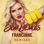 bom demais (remixes) (ep) - francinne