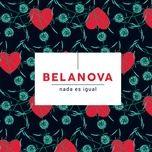 nada es igual (single) - belanova