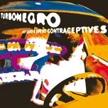 hot cars and spent contraceptives (remastered with bonus tracks) - turbonegro