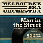 man in the street (single) - melbourne ska orchestra