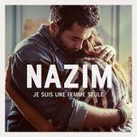 je suis une femme seule (single) - nazim