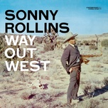 way out west (deluxe edition) - sonny rollins