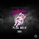 plug walk (single) - rich the kid