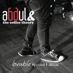 lovable (special edition) - abdul & the coffee theory