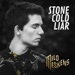 stone cold liar (single) - milo meskens