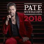 2018 - pate mustajarvi