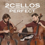 perfect (single) - 2cellos