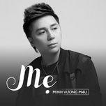 me (single) - minh vuong m4u