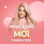 nhac au my moi thang 03/2018 - v.a