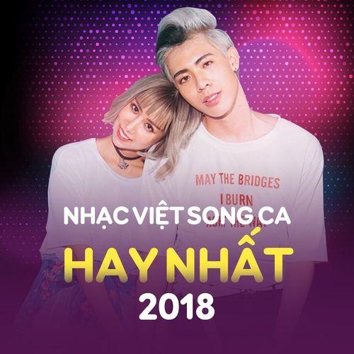 Nhạc Việt Song Ca Hay Nhất 2018
