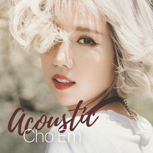 Acoustic Cho Em
