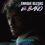 el bano (the remixes) (ep) - enrique iglesias