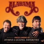 angels among us hymns & gospel favorites - alabama