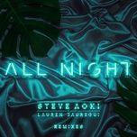 all night (remixes) (single) - steve aoki, lauren jauregui