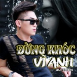 dung khoc vi anh (single) - du thien