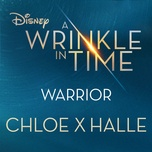 warrior (from a wrinkle in time) (single) - chloe x halle