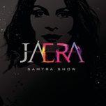 ja era (single) - samyra show