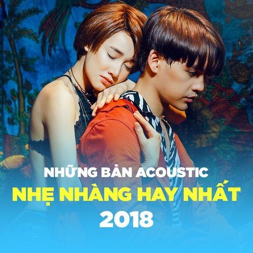 Acoustic Nhẹ Nhàng - Nhạc Việt Cover