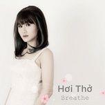 breathe (vietnamese version) (single) - anie nhu thuy