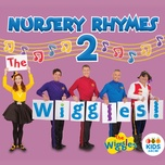 the wiggles nursery rhymes 2 - the wiggles
