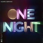 one night (single) - cedric gervais, wealth