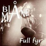 full fyr (single) - bla mane