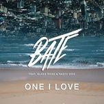 one i love (single) - bate