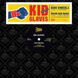bare knuckle (ep) - kid gloves