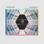 astronaut (marius remix) (single) - mansionair
