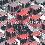 transit (ep) - gladiator