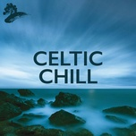 celtic chill - v.a