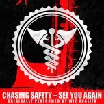 see you again (single) - chasing safety
