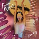 wake me up (single) - fickle friends