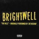 the hills (single) - brightwell