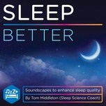 sleep better - tom middleton