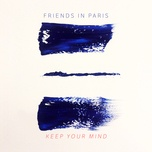 keep your mind (single) - friends in paris