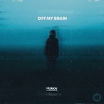 off my brain (single) - holsoe, daramola