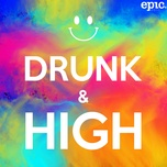 drunk & high (single) - braaten, chrit leaf, synne