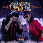 gasta (single) - hk lone, atomic otro way