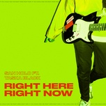 right here, right now (single) - san holo, taska black