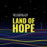 land of hope (single) - the leading guy
